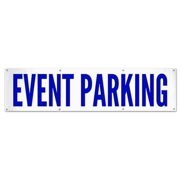 Plan for your next event and order an Event Parking Banner for your guests size 8x2