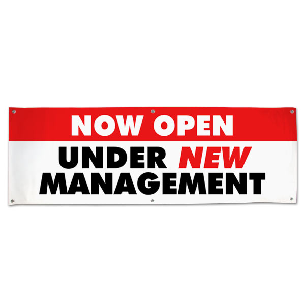 Get your customers to come back with a banner stating that you are under new management size 6x2