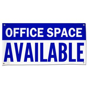 Rent out your office and advertise its availability with an Office Space Available Banner size 4x2