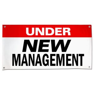 Let your customers know that things have changed and welcome back their business with an Under New Management Banner size 4x2